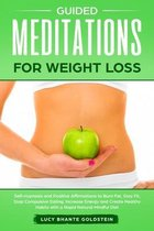 Guided Meditations for Weight Loss