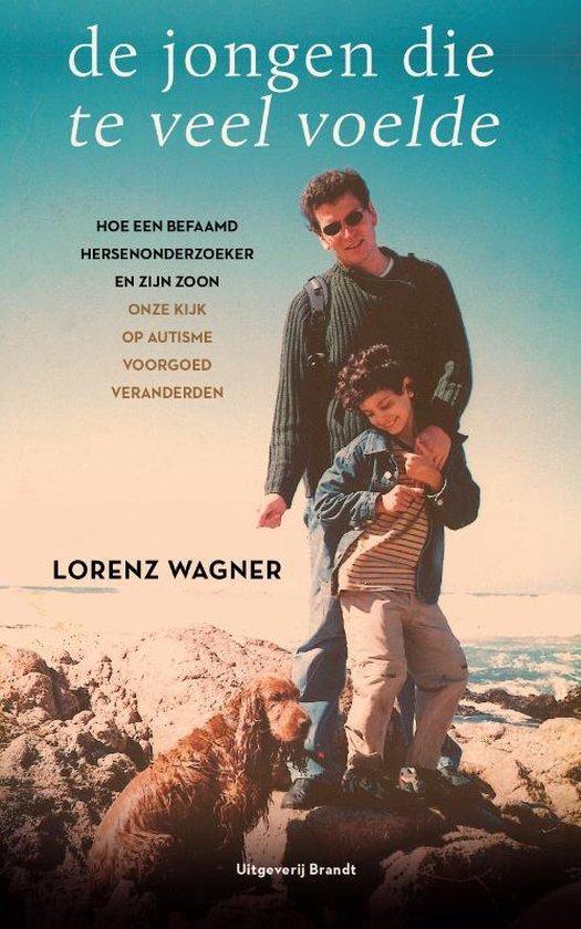 Boek cover De jongen die te veel voelde van Lorenz Wagner (Paperback)