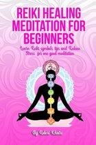 Reiki Healing Meditation for Beginners