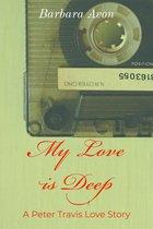 My Love is Deep