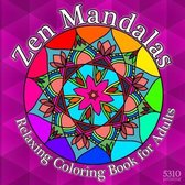 Zen Mandalas - Relaxing Coloring Book for Adults with Famous Quotes