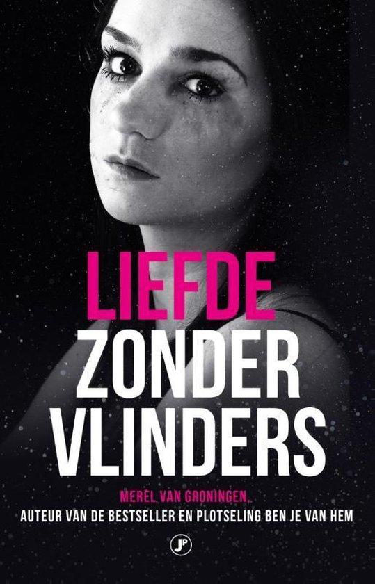 Boek cover Liefde zonder vlinders van Merel van Groningen (Paperback)