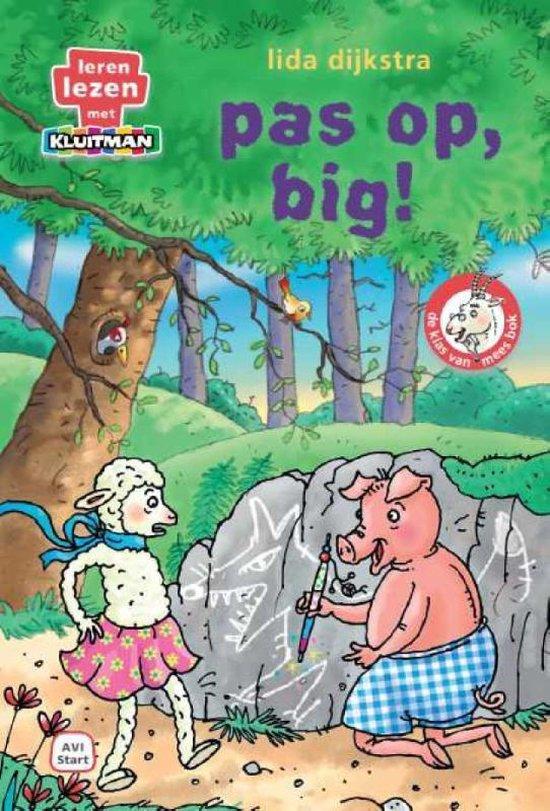 Boek cover De klas van mees Bok  -   Pas op, big! van Lida Dijkstra (Hardcover)