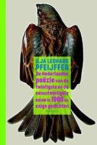 De Nederlandse poëzie van de twintigste en de eenentwintigste eeuw in 1000 en enige gedichten