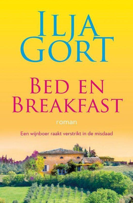 Boek cover Bed en breakfast: roman van Ilja Gort (Paperback)