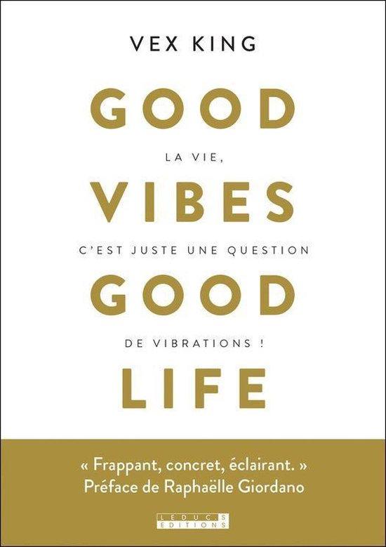 Boek cover Good vibe good life van Vex King (Onbekend)
