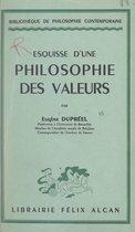 Esquisse d'une philosophie des valeurs