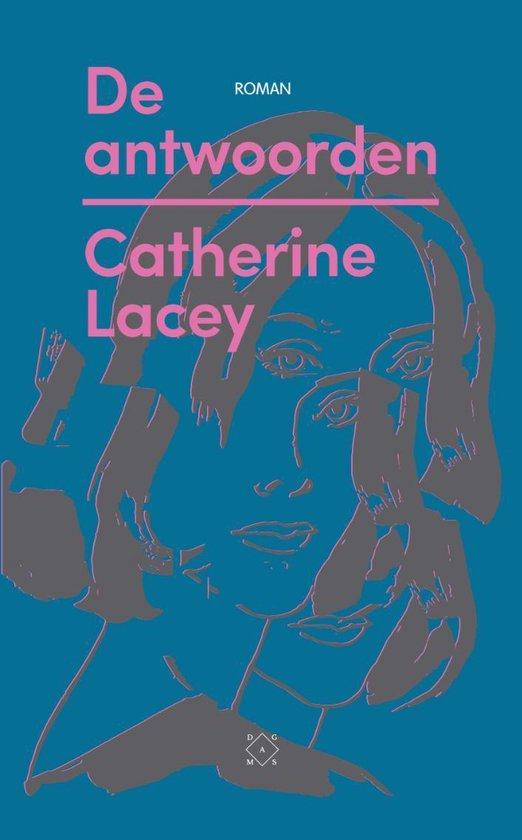De antwoorden - Catherine Lacey |