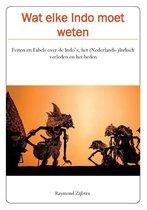 Boek cover Wat elke Indo moet weten van Raymond Zijlstra