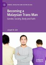 Becoming a Malaysian Trans Man