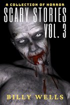 Omslag Scary Stories: A Collection of Horror- Volume 3