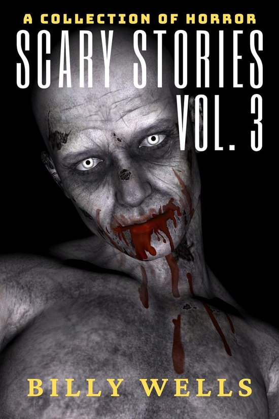 Omslag van Scary Stories: A Collection of Horror- Volume 3