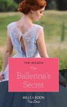 The Ballerina's Secret (Mills & Boon True Love) (Wilde Hearts, Book 1)
