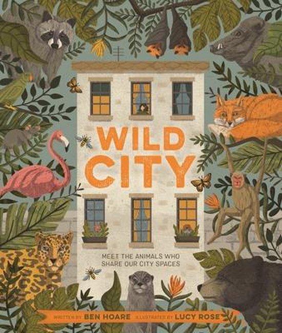 Boek cover Wild City van Ben Hoare (Hardcover)