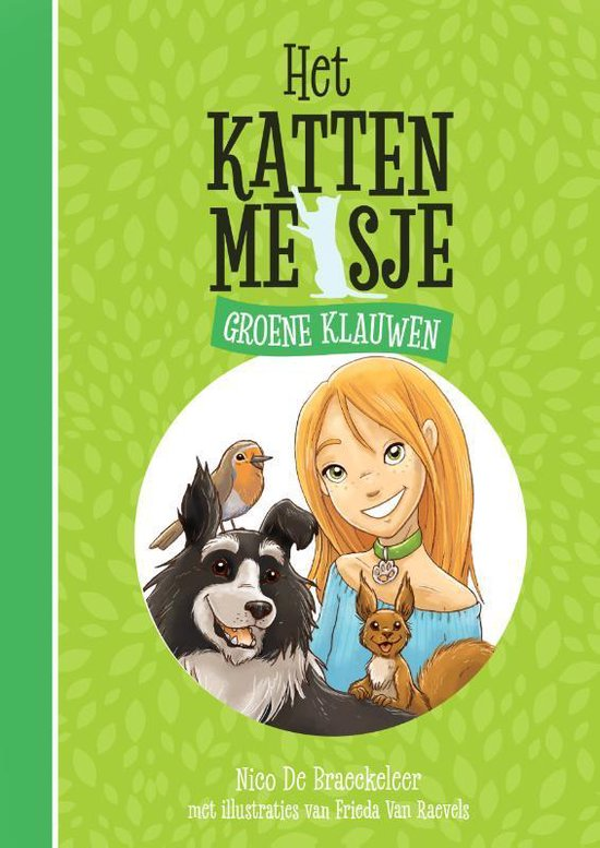 Het Kattenmeisje 1 - Groene klauwen