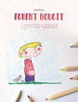 Egbert Rougit/Egbert Rubescit