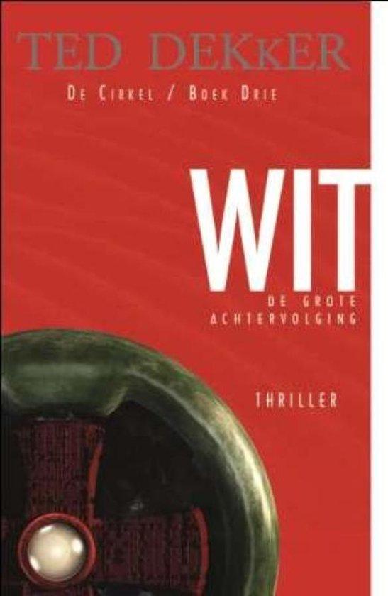 Boek cover De Cirkel 3 - Wit van Ted Dekker (Paperback)