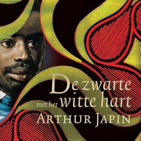 De zwarte met het witte hart - Arthur Japin |