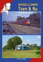 Diesellijnen Toen & Nu 2 -   Diesellijnen Toen & Nu - deel 2