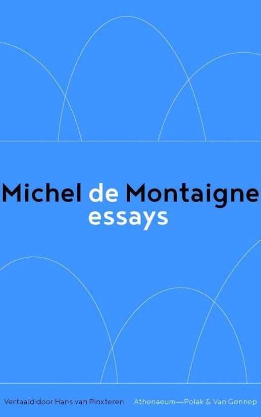 De essays - Michel De Montaigne  