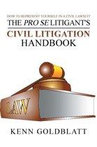 The Pro Se Litigant's Civil Litigation Handbook