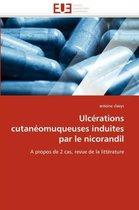 Ulc�rations Cutan�omuqueuses Induites Par Le Nicorandil