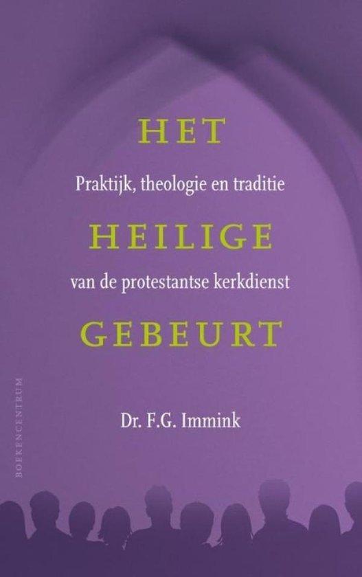 Het heilige gebeurt - F.G. Immink |