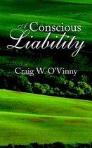 A Conscious Liability