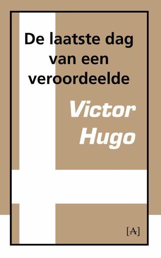 Boek cover De laatste dag van een veroordeelde van Victor Hugo (Paperback)