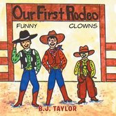 Our First Rodeo