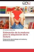Estimacion de La Madurez Para La Adquisicion de La Lectura