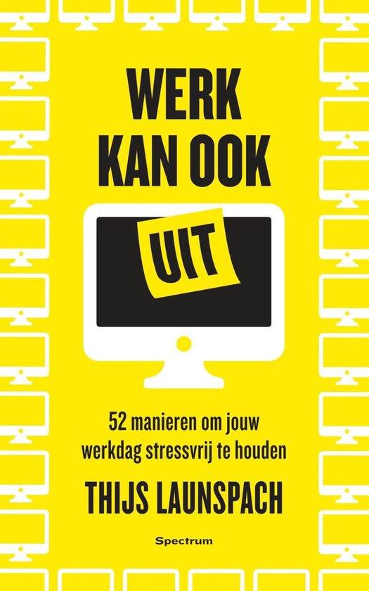 Boek cover Werk kan ook uit van Thijs Launspach (Onbekend)