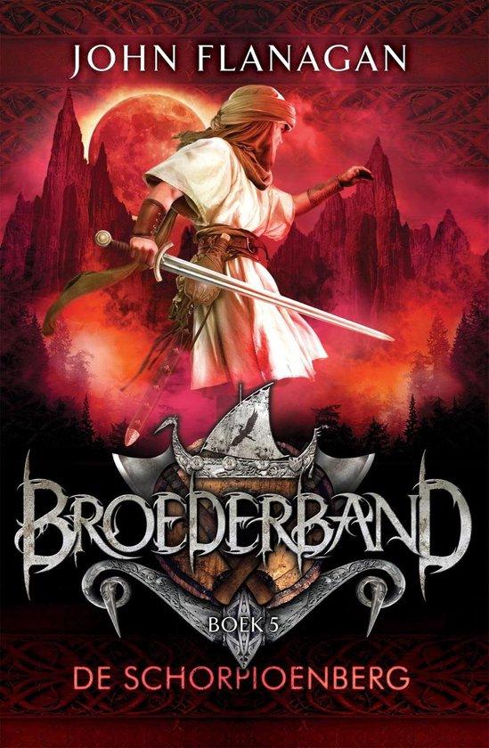 Broederband 5 - De schorpioenberg - John Flanagan pdf epub