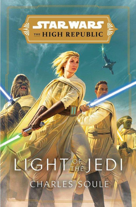 Boek cover Star Wars: Light of the Jedi (The High Republic) van Charles Soule (Onbekend)