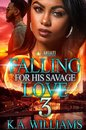 Falling For His Savage Love 3