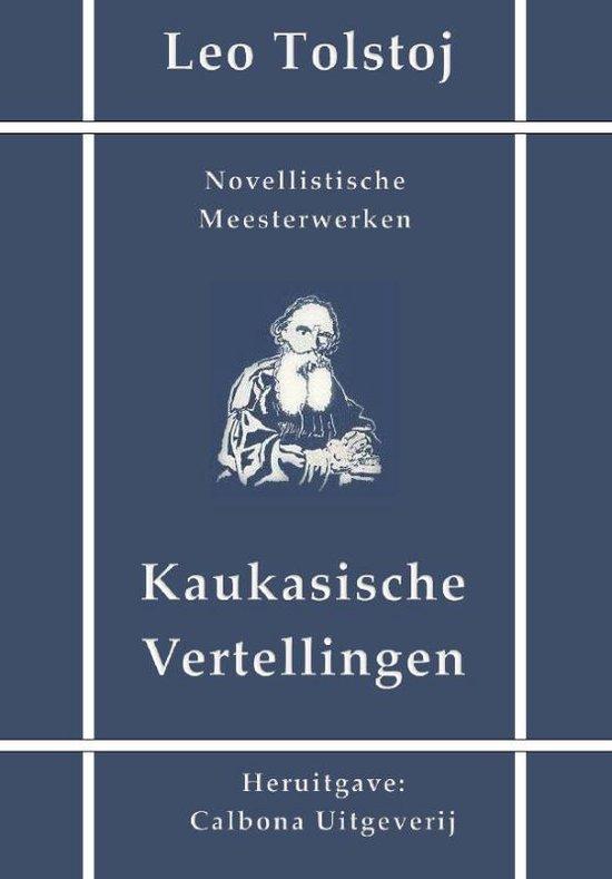 Boek cover Kaukasische vertellingen van Count Leo Nikolayevich Tolstoy
