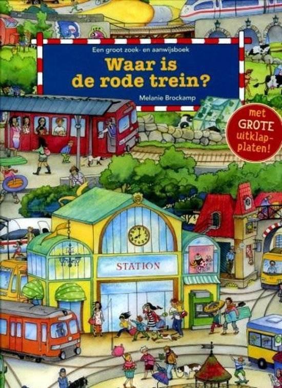 Waar is de rode trein? - Melanie Brockamp |