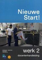 Boek cover Nieuwe Start! Werk Deel 2 Docentenhandleiding van Ncb
