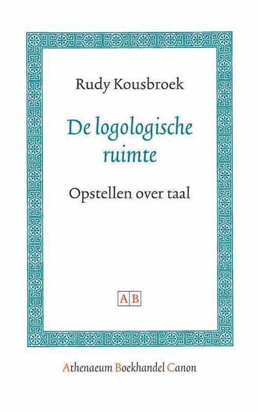 Cover van het boek 'De logologische ruimte / druk 1' van Rudy Kousbroek