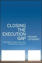 Boek cover Closing the Execution Gap van Richard Lepsinger (Onbekend)