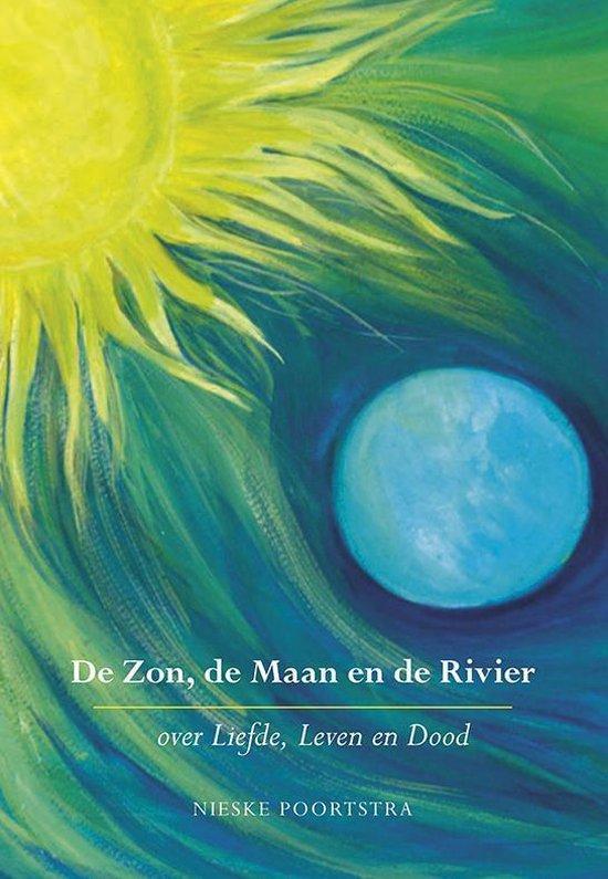 De zon, de maan en de rivier - Nieske Poortstra | Fthsonline.com