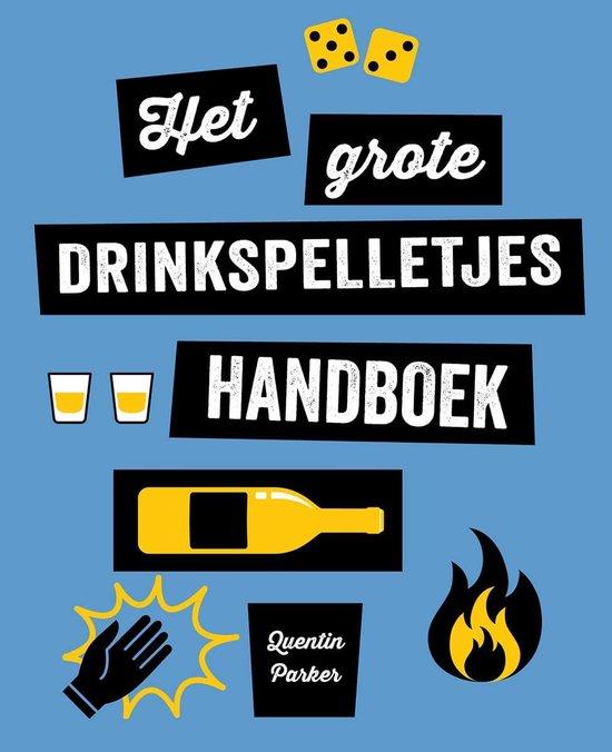 Het grote drinkspelletjes handboek - none pdf epub