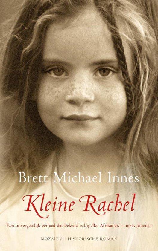Kleine Rachel - Brett Michael Innes |