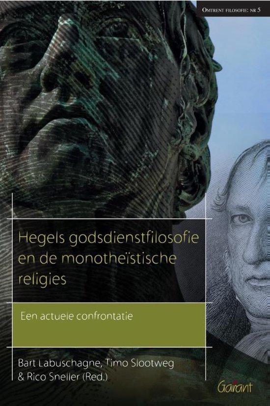 Reeks Omtrent Filosofie 5 - Hegels godsdienstfilosofie en de monotheistische religies - none |