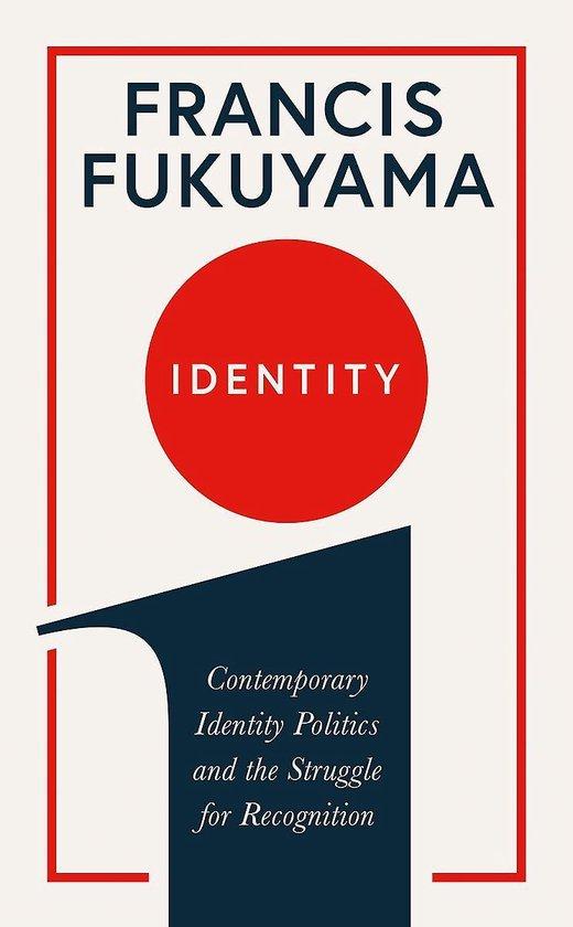 Boek cover Identity van Francis Fukuyama (Paperback)
