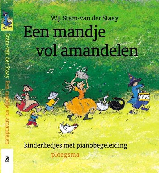 Een mandje vol amandelen - Mien Stam-Van der Staay |