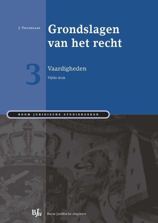 Boom Juridische studieboeken - Grondslagen van het recht 3 - J. Tigchelaar pdf epub