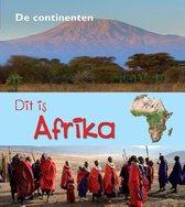De Continenten - Dit is Afrika