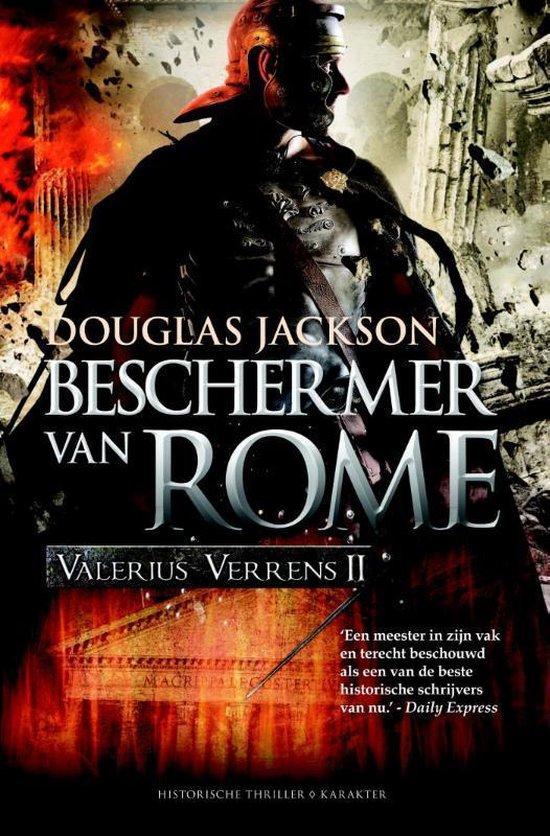 Valerius Verrens 2 - Beschermer van Rome - Douglas Jackson |