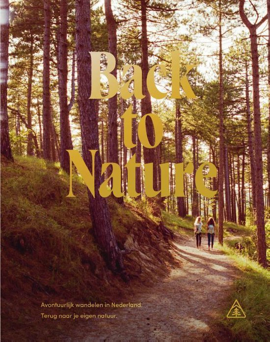 Boek cover Back to Nature van Eva Spigt & Nicola Dow (Hardcover)